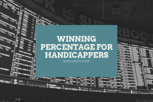 What is a Good Winning Percentage for a Handicapper?