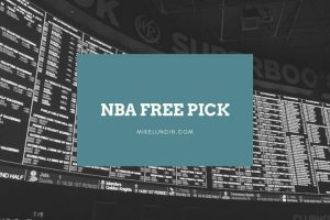 NBA Free Pick Mike Lundin