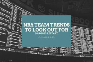 NBA Team Trends To Look Out For – Restart Special