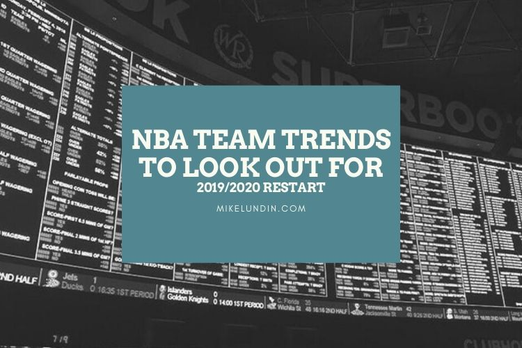 NBA Team Trends To Look Out For